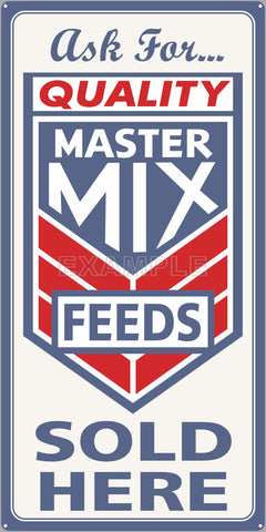 MASTER MIX FEEDS FARM FEED STORE OLD SIGN REMAKE ALUMINUM CLAD SIGN VARIOUS SIZES