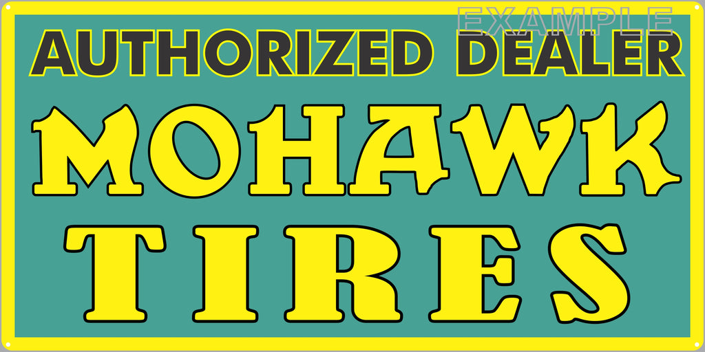 MOHAWK TIRES SERVICE CENTER GAS STATION AUTOMOBILE REPAIR DEALER OLD SIGN REMAKE ALUMINUM CLAD SIGN VARIOUS SIZES