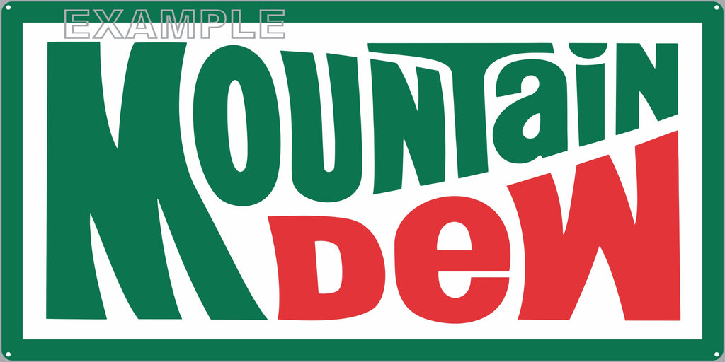 MOUNTAIN DEW 70'S LOGO SODA POP GENERAL STORE RESTAURANT DINER OLD SIGN REMAKE ALUMINUM CLAD SIGN VARIOUS SIZES