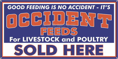 OCCIDENT FEEDS FARM FEED STORE OLD SIGN REMAKE ALUMINUM CLAD SIGN VARIOUS SIZES