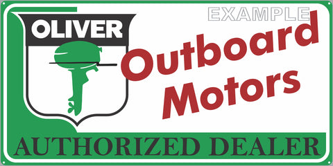 OLIVER OUTBOARD MOTORS AUTHORIZED DEALER MARINE WATERCRAFT OLD SIGN REMAKE ALUMINUM CLAD SIGN VARIOUS SIZES