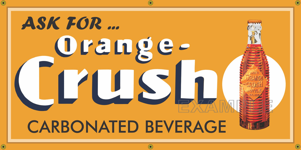ORANGE CRUSH SODA POP OLD SCHOOL SIGN REMAKE BANNER SIGN ART MURAL 2' X 4'/3' X 6'