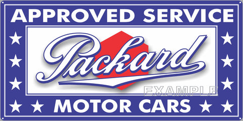 PACKARD MOTOR CARS APPROVED SERVICE DEALER AUTOMOTIVE SALES REPAIR OLD SIGN REMAKE ALUMINUM CLAD SIGN VARIOUS SIZES