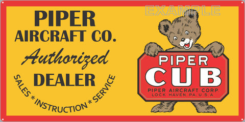 PIPER CUB AIRCRAFT COMPANY AIRPLANE DEALER SALES OLD SIGN REMAKE ALUMINUM CLAD SIGN VARIOUS SIZES