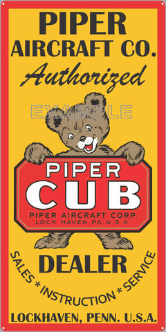PIPER CUB AIRCRAFT COMPANY AIRPLANE DEALER SALES OLD VERTICAL SIGN REMAKE ALUMINUM CLAD SIGN VARIOUS SIZES