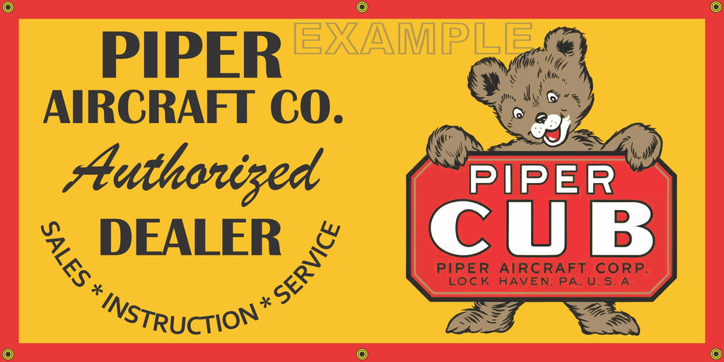 PIPER CUB AIRCRAFT AIRPLANE AUTHORIZED DEALER VINTAGE OLD SCHOOL SIGN REMAKE BANNER SIGN ART MURAL VARIOUS SIZES/HORIZONTAL