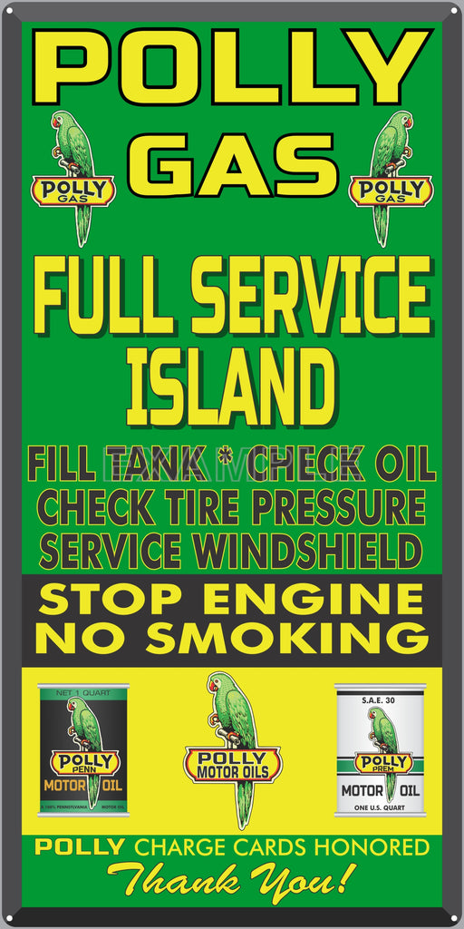 POLLY GAS FULL SERVICE ISLAND GAS STATION SERVICE GASOLINE OLD SIGN REMAKE ALUMINUM CLAD SIGN VARIOUS SIZES