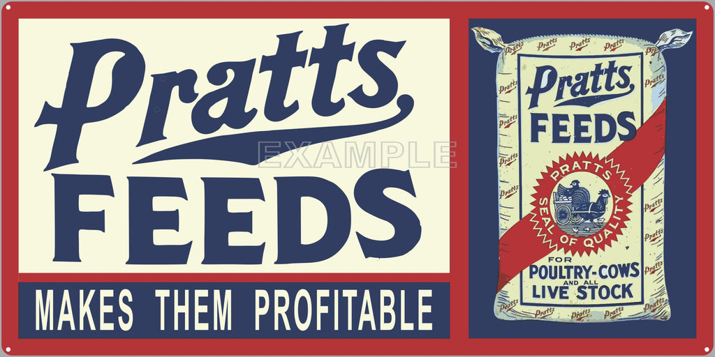 PRATTS FEEDS FARM FEED STORE OLD SIGN REMAKE ALUMINUM CLAD SIGN VARIOUS SIZES