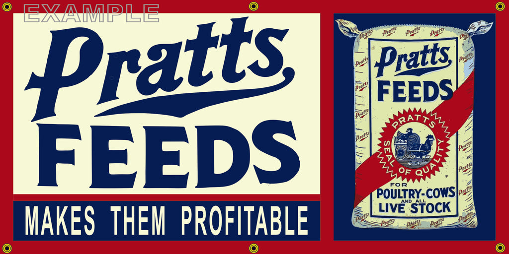 PRATTS FEEDS FARM FEED STORE VINTAGE OLD SCHOOL SIGN REMAKE BANNER SIGN ART MURAL VARIOUS SIZES