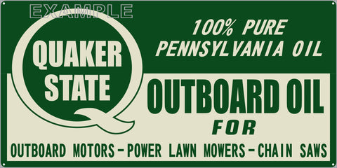 QUAKER STATE OUTBOARD MOTOR OIL DEALER MARINE WATERCRAFT OLD SIGN REMAKE ALUMINUM CLAD SIGN VARIOUS SIZES