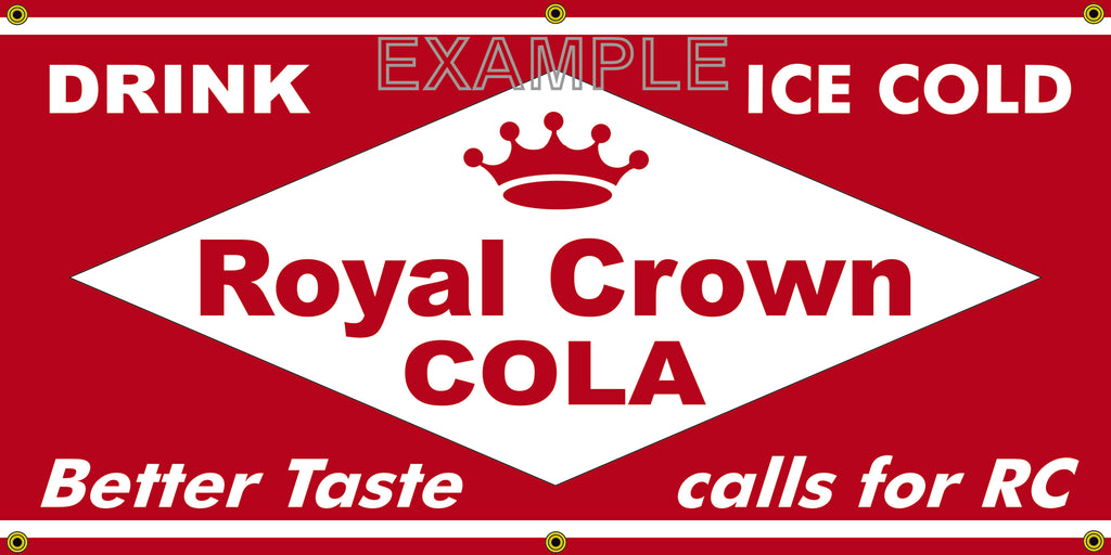ROYAL CROWN RC COLA SODA OLD SCHOOL SIGN REMAKE BANNER SIGN ART MURAL 2' X 4'/3' X 6'