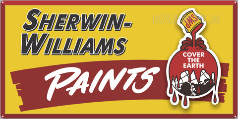 SHERWIN WILLIAMS PAINT HARDWARE GENERAL STORE COVER THE EARTH SIGN OLD REMAKE ALUMINUM CLAD SIGN VARIOUS SIZES