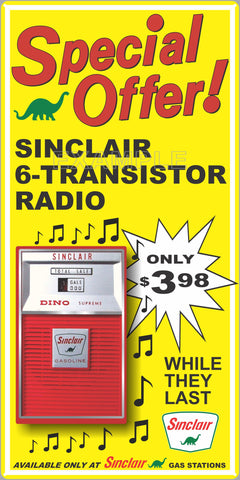 SINCLAIR GAS STATION TRANSISTOR RADIO SPECIAL PROMO OLD SIGN REMAKE ALUMINUM CLAD SIGN VARIOUS SIZES