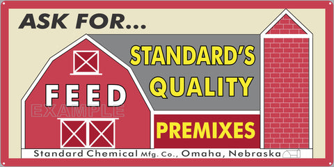STANDARDS QUALITY FEEDS FARM FEED STORE OLD SIGN REMAKE ALUMINUM CLAD SIGN VARIOUS SIZES