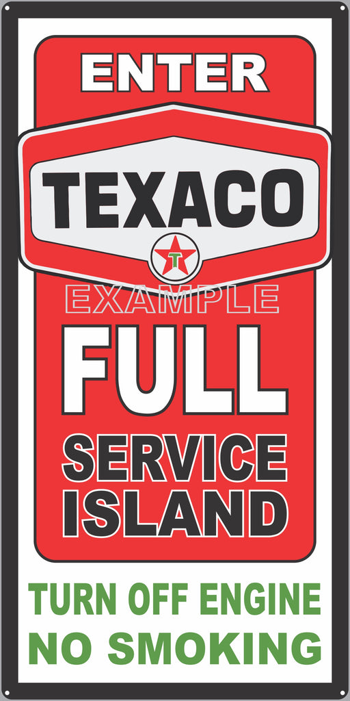 TEXACO GAS FULL SERVICE ISLAND GAS STATION SERVICE GASOLINE OLD SIGN REMAKE ALUMINUM CLAD SIGN VARIOUS SIZES