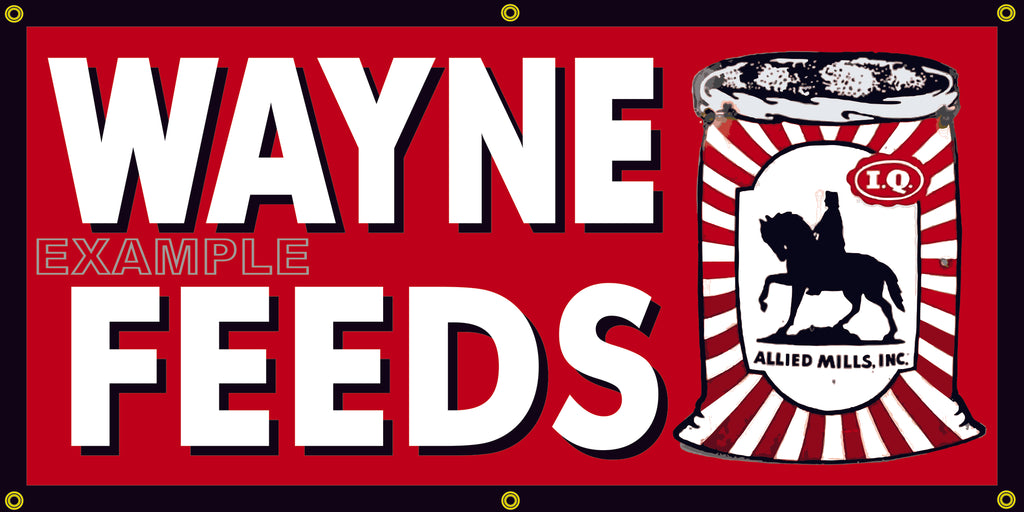 WAYNE FEEDS FARM FEED STORE VINTAGE OLD SCHOOL SIGN REMAKE BANNER SIGN ART MURAL VARIOUS SIZES