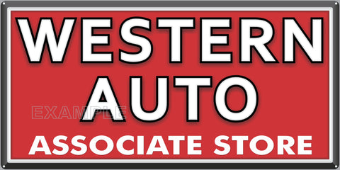 WESTERN AUTO PARTS HARDWARE LAWN AND GARDEN GENERAL STORE SIGN OLD REMAKE ALUMINUM CLAD SIGN VARIOUS SIZES