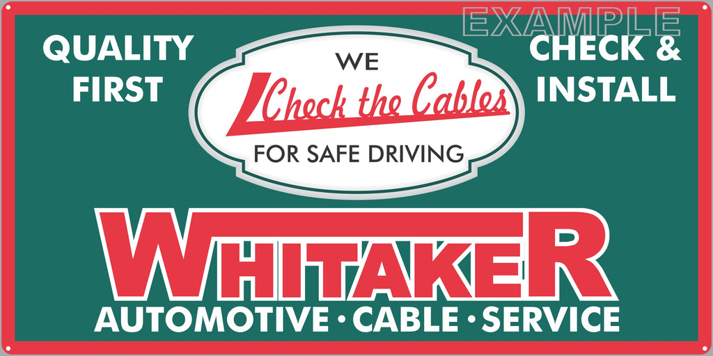 WHITAKER AUTOMOTIVE CABLES DEALER SERVICE CENTER STATION AUTOMOBILE REPAIR DEALER OLD SIGN REMAKE ALUMINUM CLAD SIGN VARIOUS SIZES