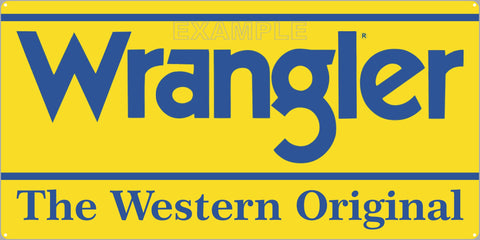 WRANGLER JEANS WESTERN WEAR RODEO GENERAL STORE SIGN OLD REMAKE ALUMINUM CLAD SIGN VARIOUS SIZES