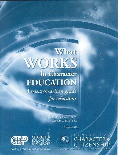 What Works in Character Education: Educators
