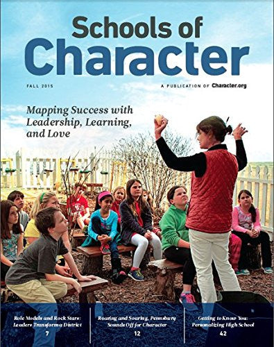 Schools of Character: Mapping Success with Leadership, Learning and Love
