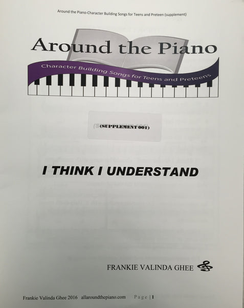 Around the Piano: I Think I Understand