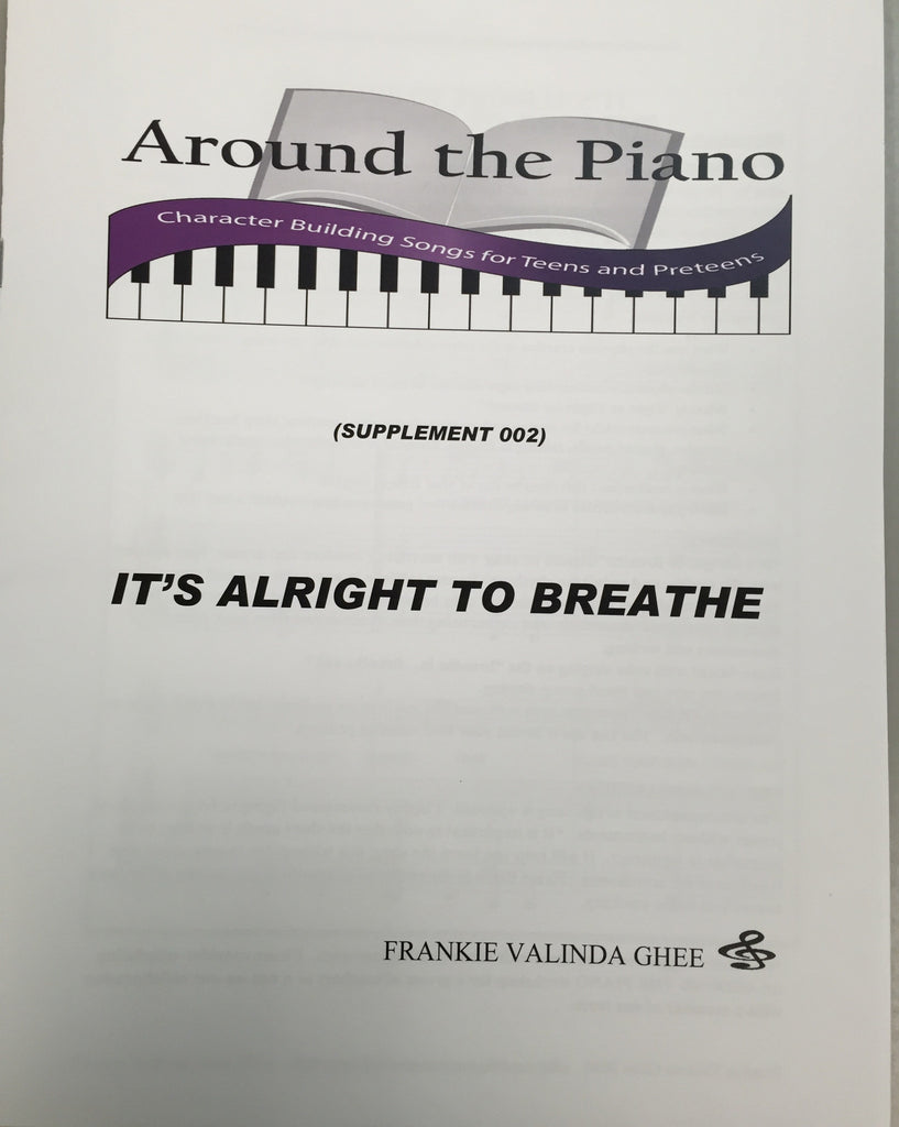 Around the Piano: It's Alright to Breathe
