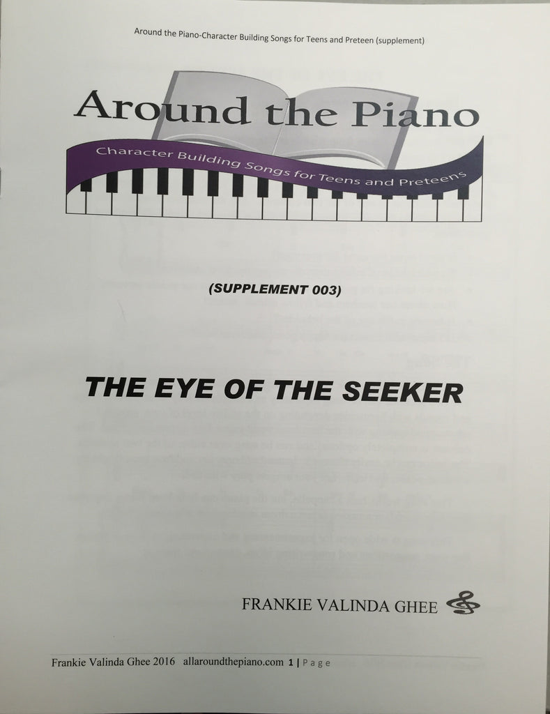 Around the Piano: The Eye of the Seeker