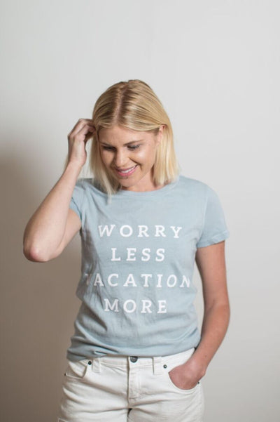 Boat House Apparel - Worry Less Vacation More