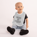 GOD IS DEAD EMBROIDERED BABY BIB-Dustrial