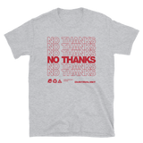 NO THANKS BUDGET TEE