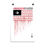 FREEDOMINATED OPEN EDITION PRINT-24×36-Print-Dustrial