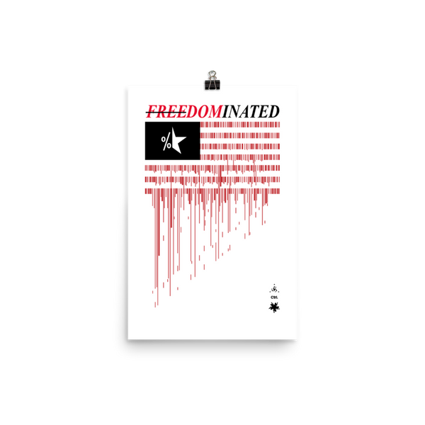FREEDOMINATED OPEN EDITION PRINT-12×18-Print-Dustrial