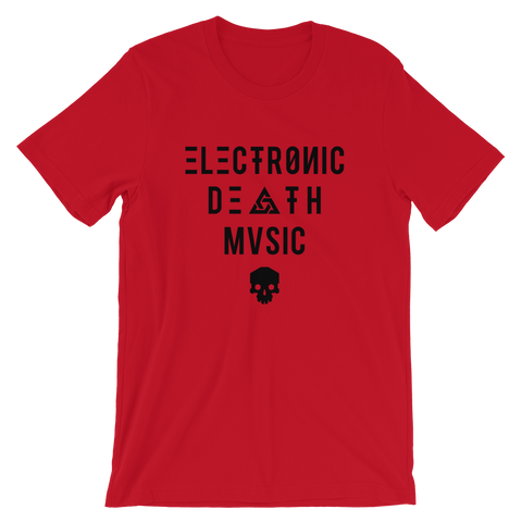 ELECTRONIC DEATH MUSIC UNISEX T-SHIRT-Redrum-S-Dustrial