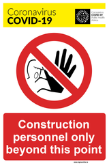 Construction Personnel Only signage for sale at www.signsonline.ie