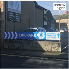 6m x .6m aluminium sign mounted on a fence to advertise Car Park in Gorey, Ireland