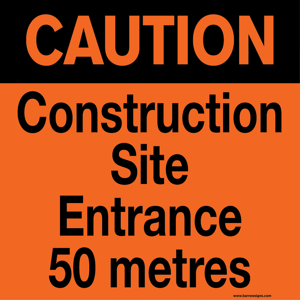 2 x Site Entrance 50m Ahead signs on Steel Frame