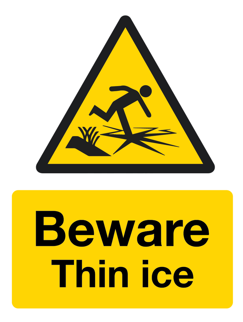 Beware - Thin Ice