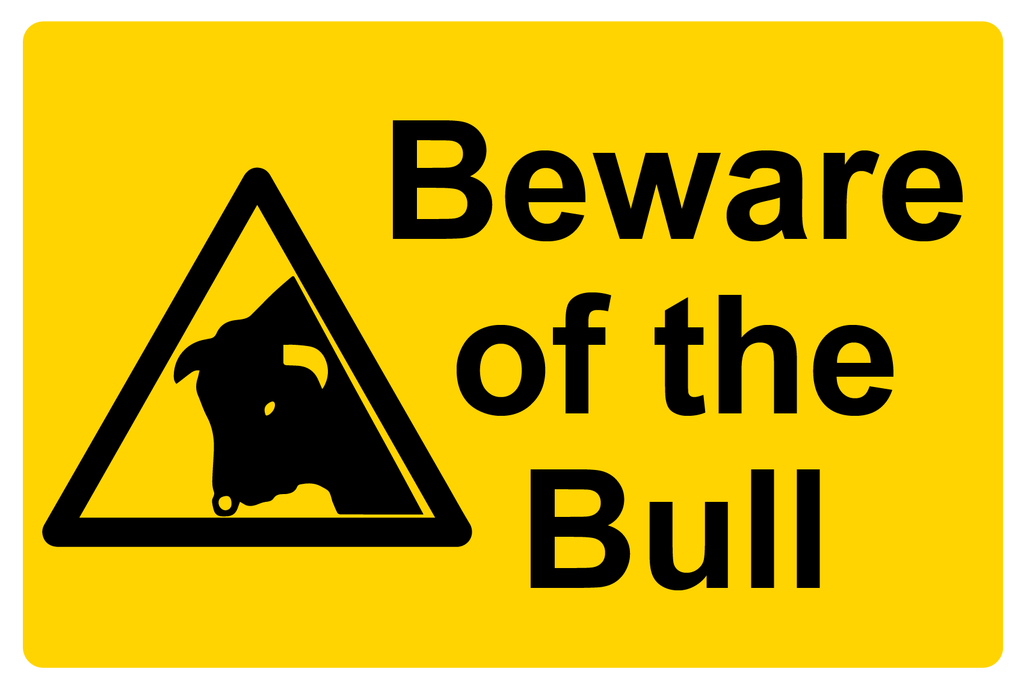 Beware of the Bull sign in a landscape format which is available to buy on line at www.barrowsigns.com