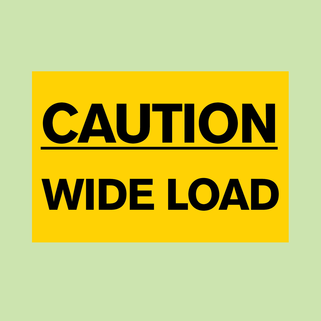 CAUTION WIDE LOAD
