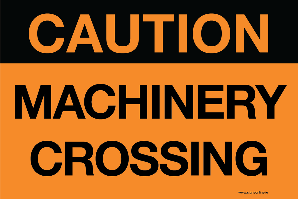 Caution Machinery Crossing sign available to buy online from Signs OnLine www.signsonline.ie