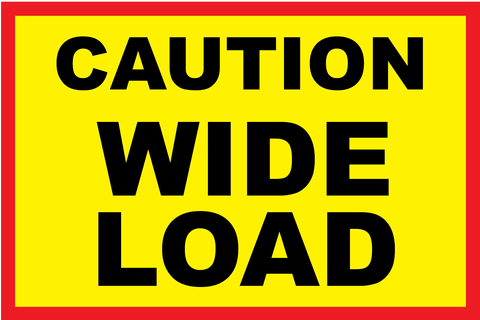 Caution Wide Load (60 x 40)