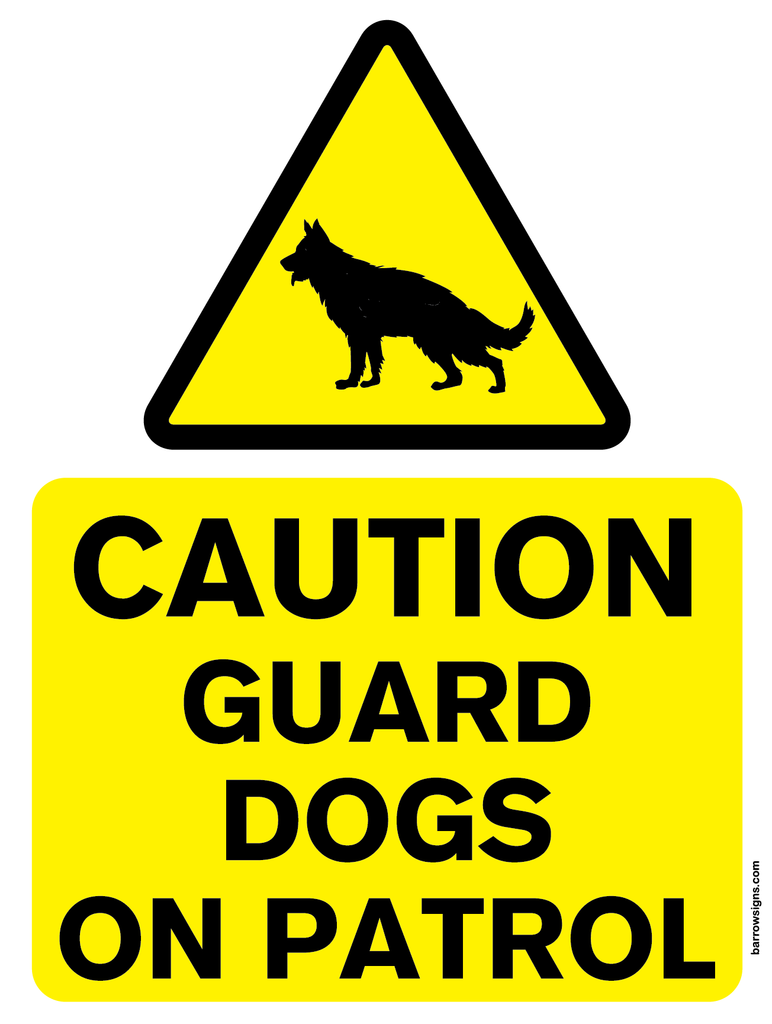 Caution Guard Dog on Patrol sign in yello wand black with pictogram of guard dog