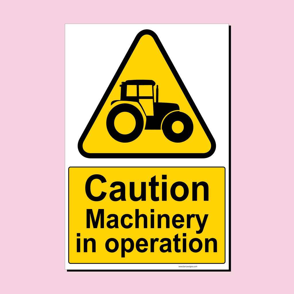 Caution Machinery In Operation sign with a tractor image for farms from Barrow Signs