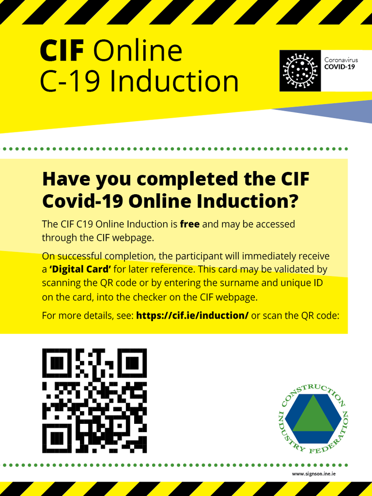 Have you completed the C-19 induction (CIF sign for Construction Industry) for sale online at www.signsonline.ie