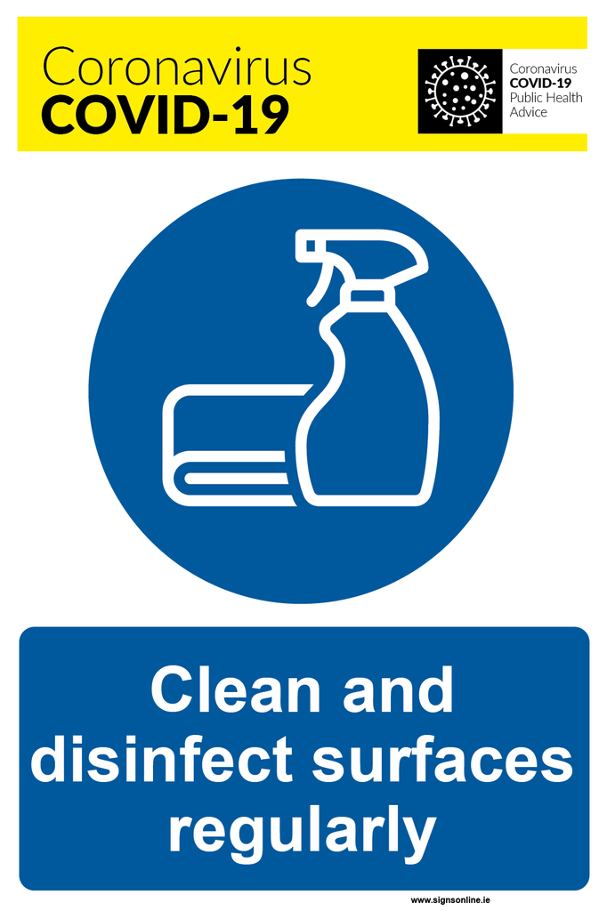 Clean and Disinfect Surfaces Regularly sigange available from www.signsonline.ie
