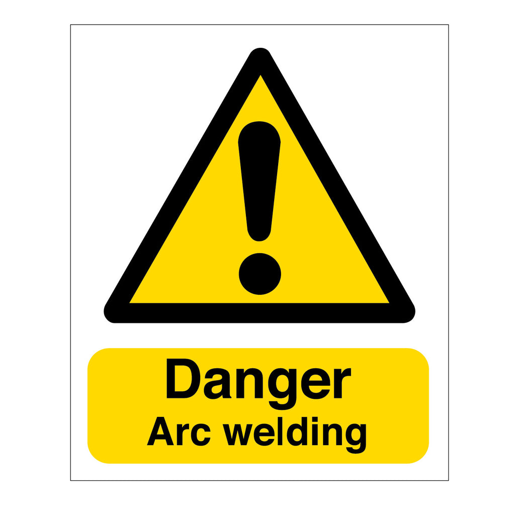 Danger - Arc Welding Sign