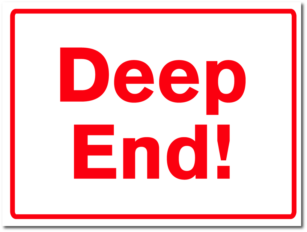DEEP END SIGN