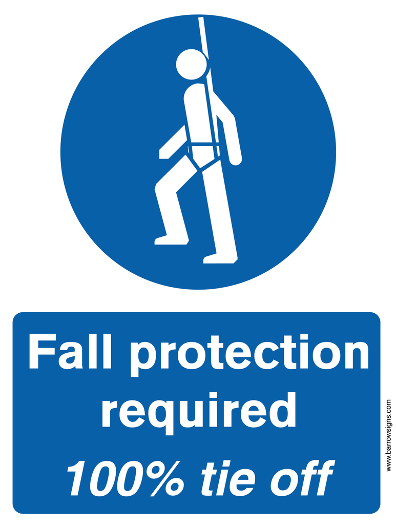 Fall Protection Required 100% Tie Off