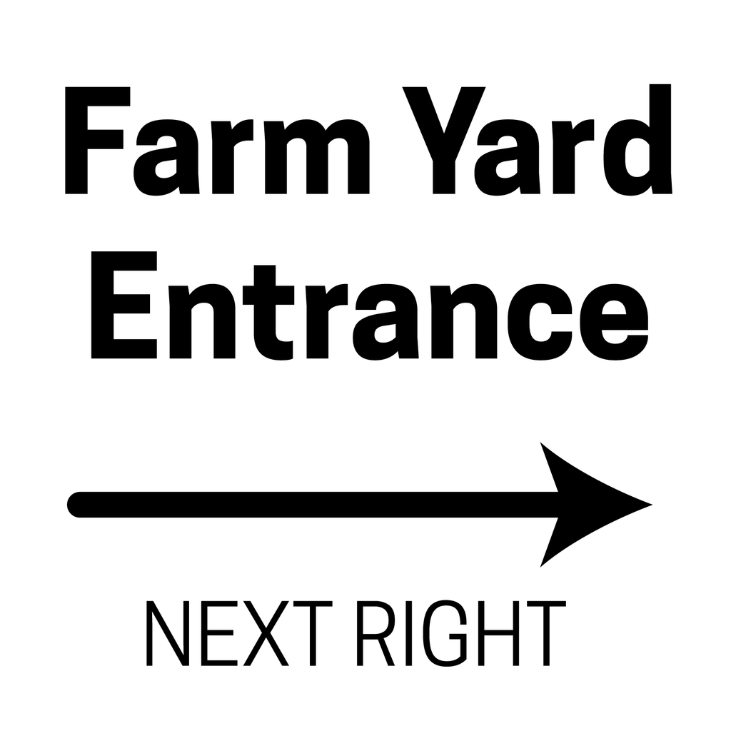 Farm Entrance Next Right